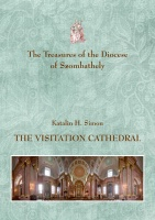 H. Simon Katalin: The Treasures of the Diocese of Szombathely