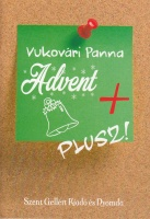 Vukovári Panna: Advent +